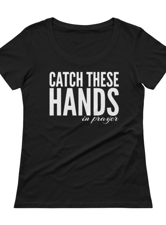 CATCH-THESE-HANDS-IN-PRAYER-white_mockup_Flat-Front_Black