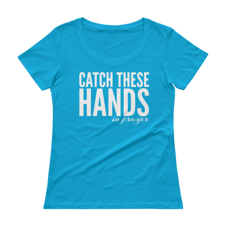 CATCH-THESE-HANDS-IN-PRAYER-white_mockup_Flat-Front_Caribbean-Blue