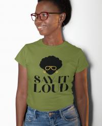 say it loud woman